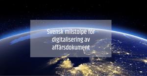Svensk milstolpe för digitalisering av affärsdokument